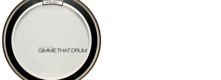 """New Sed Fatem – """"Gimme that Drum"""""""