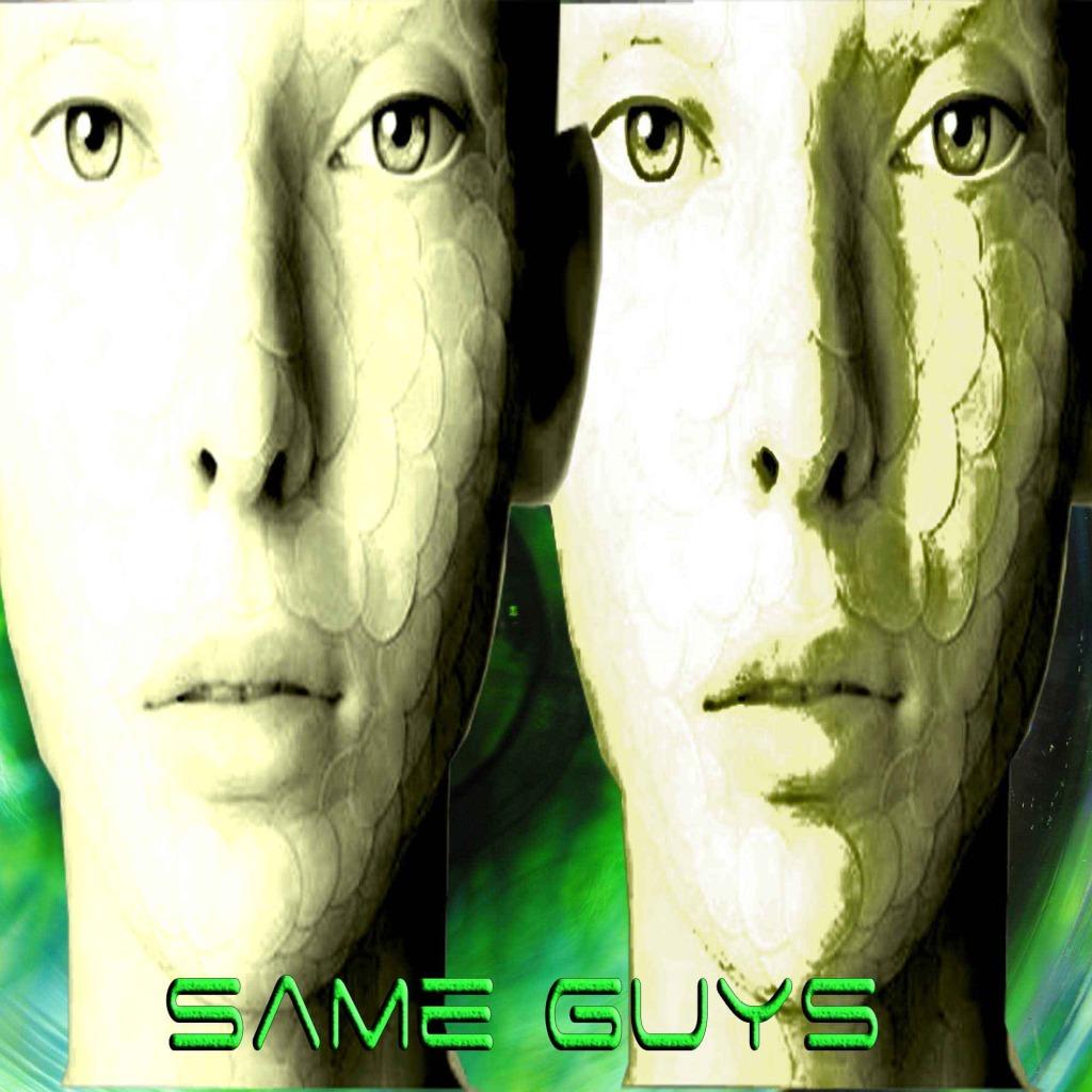 SAME GUYS
